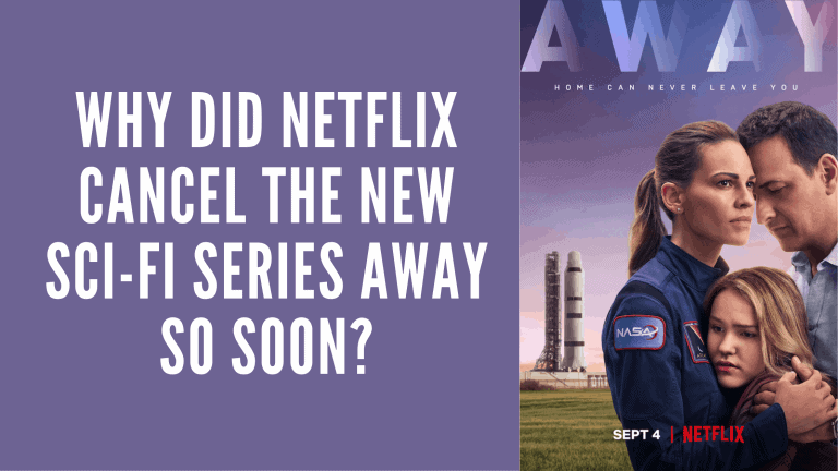 Why Did Netflix Cancel the New Sci-Fi Series Away So Soon?