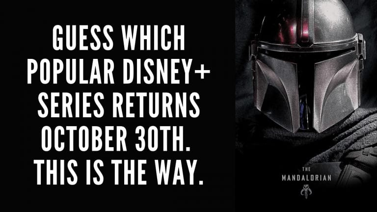Guess Which Popular Disney+ Series Returns October 30th. This Is The Way.