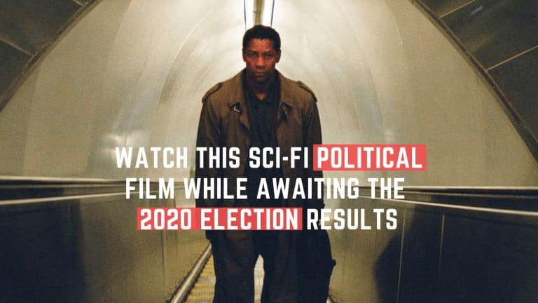 Watch This Sci-Fi Political Film While Awaiting The 2020 Election Results