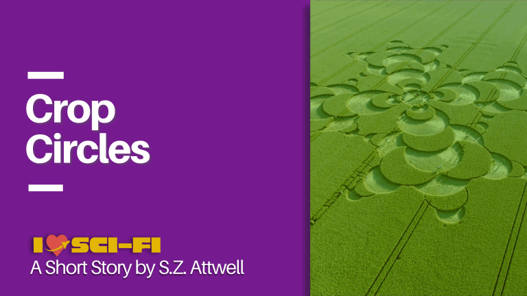 Crop Circles by S.Z. Attwell