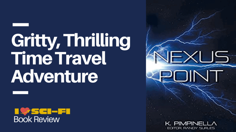 Nexus Point by Krista Pimpinella: A Gritty, Thrilling Time Travel Adventure