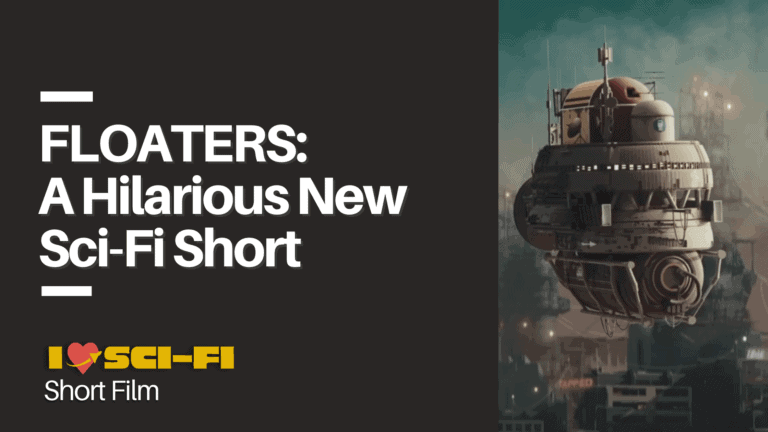 New Hilarious Sci-Fi Short Film by Dust: FLOATERS